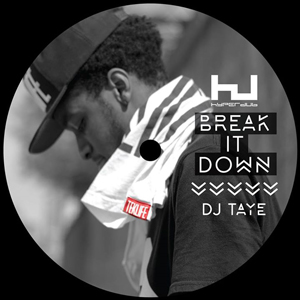 Dj Taye: Break It Down HDB096